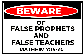 Beware of False prophets
